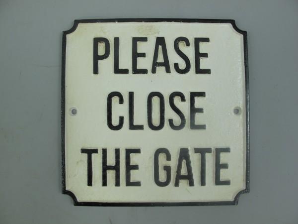 Schild Eisen Please Close Gate L.19x19cm