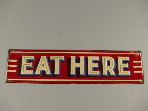 Wandschild(Gestanzt) Eisen Eat Here L.80x20cm