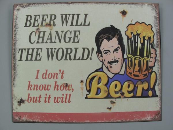 *ANG. Wandschild Eisen Beer Will Change H.20x25cm